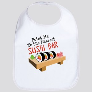 Point Me To The Nearest SUSHI BAR Bib