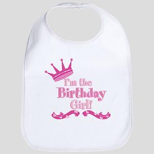 Im the Birthday Girl Bib