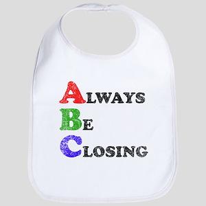 Always Be Closing Bib