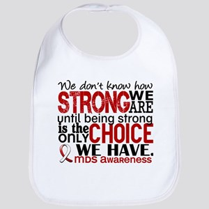 MDS How Strong We Are Bib