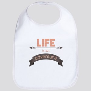 Life Is An Adventure Bib