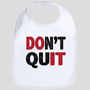 Don't Quit - Do It Bib