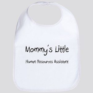 Mommy's Little Human Resources Assistant Bib