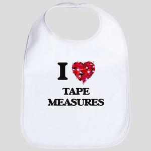 I love Tape Measures Bib