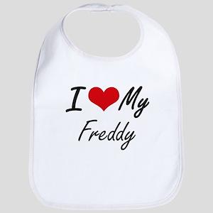 I Love My Freddy Bib
