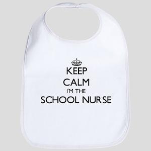 Keep calm I'm the School Nurse Bib