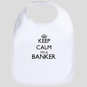 Keep calm I'm a Banker Bib