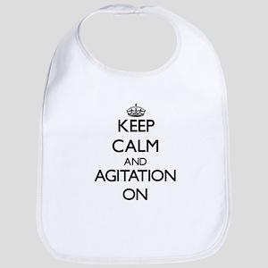 Keep Calm and Agitation ON Bib