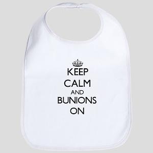 Keep Calm and Bunions ON Bib