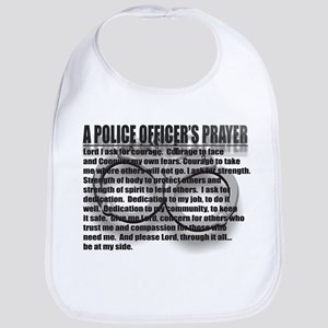 A POLICE OFFICER'S PRAYER Bib