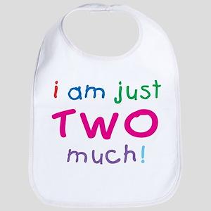 I'm Two Much 2nd Birthday Bib