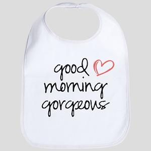 Good Morning Gorgeous Bib