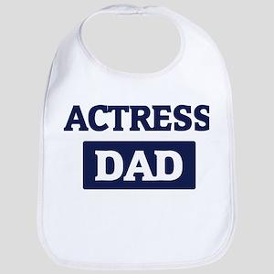 ACTRESS Dad Bib