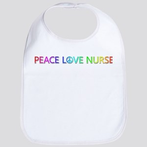 Peace Love Nurse Bib