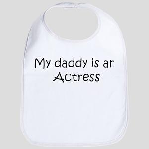 Daddy: Actress Bib
