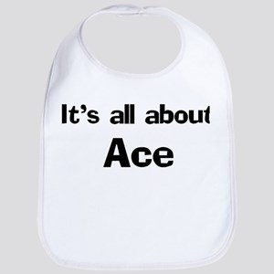 It's all about Ace Bib