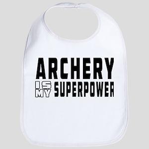 Archery Is My Superpower Bib