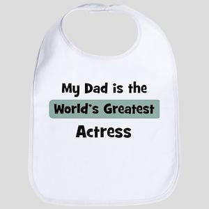 Worlds Greatest Actress Bib