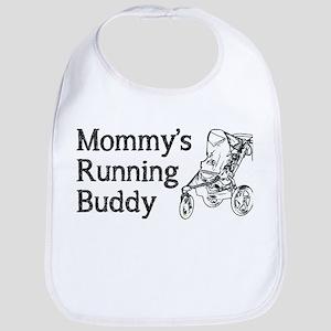 Mommy's Running Buddy Bib