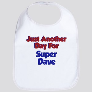 Dave - Another Day Bib