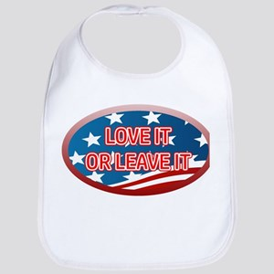 LOVE IT OR LEAVE IT! AMERICAN FLAG Bib
