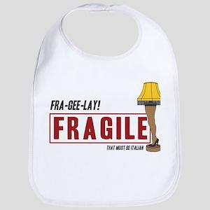 Fragile - That must be Italian Bib
