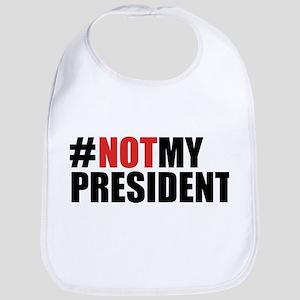 #NotMyPresident Bib