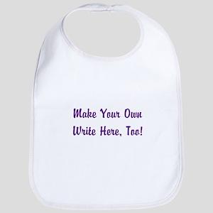 Make Your Own Cursive Saying/Meme Cotton Baby Bib