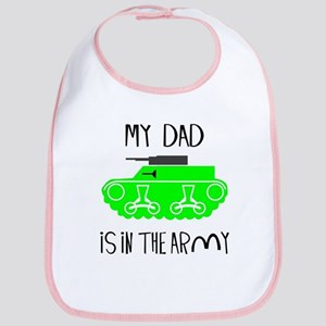 My Dad is in the Army Bib
