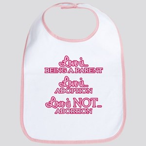 Love is Pro-Life Bib