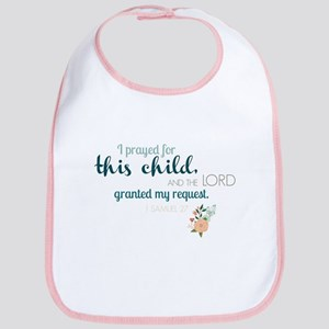 I Prayed for This Child (floral) Bib