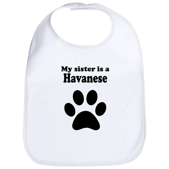 My Sister Is A Havanese