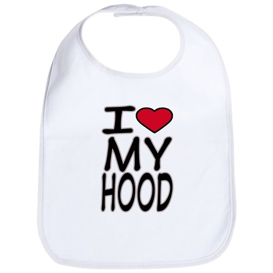 I Love My Hood -- T-Shirt
