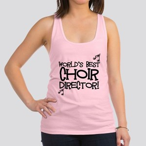 Worlds Best Choir Director Racerback Tank Top