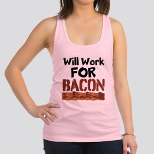 Will Work For Bacon Racerback Tank Top