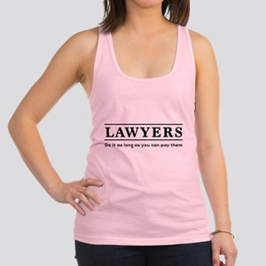Lawyers do it as long as paid Racerback Tank Top