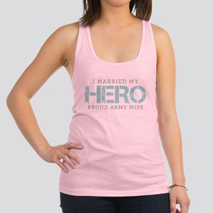I Married My Hero - Army Wife Racerback Tank Top