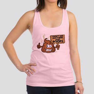 I Don't Eat Anything that Poops Racerback Tank Top