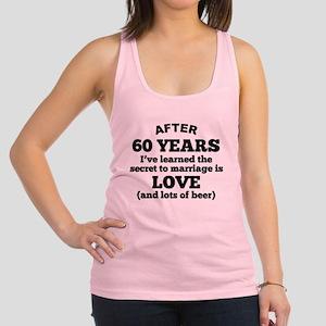 60 Years Of Love And Beer Racerback Tank Top