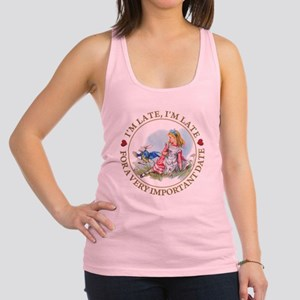 I'm Late , I'm Late, For a Very Racerback Tank Top