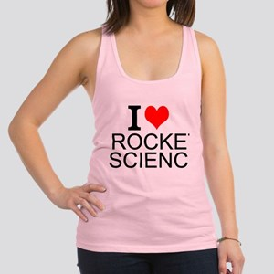 I Love Rocket Science Racerback Tank Top
