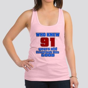 91 Years Old Could Look This Go Racerback Tank Top