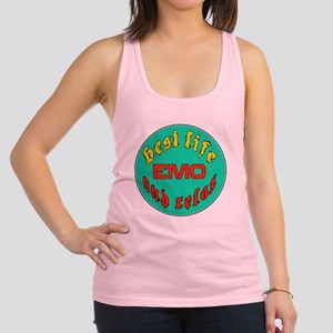 Best life Emo and relax Racerback Tank Top