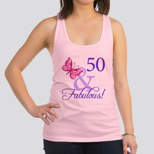 50 And Fabulous Birthday Gifts Racerback Tank Top