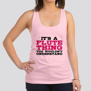 It's a Flute Thing Racerback Tank Top