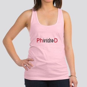 Phinished, PhD graduate Racerback Tank Top