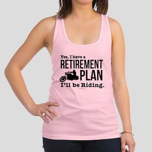 Riding Retirement Plan Racerback Tank Top