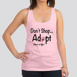 Dont Shop, Adopt Racerback Tank Top