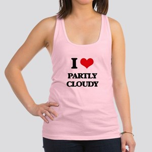 I love Partly Cloudy Racerback Tank Top
