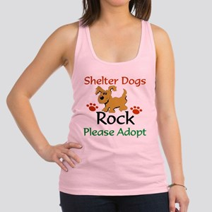 Shelter Dogs Rock Please Adopt Racerback Tank Top